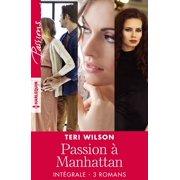 """Intgrale de la srie """"Passion  Manhattan"""" - eBook"""
