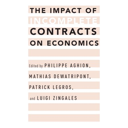 The Impact of Incomplete Contracts on Economics -