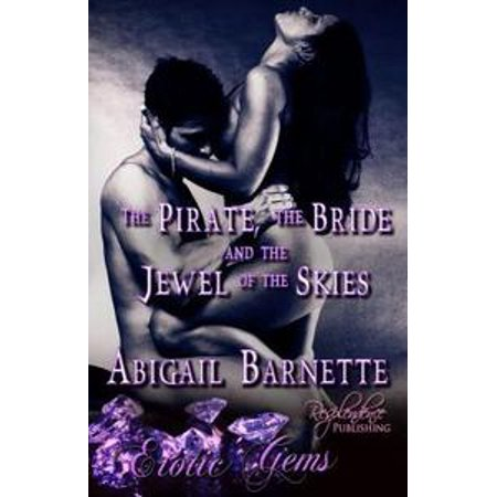 The Pirate, the Bride and the Jewel of the Skies - eBook