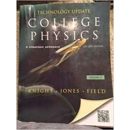 College Physics : A Strategic Approach Technology Update Volume 2 (CHS   17-30)