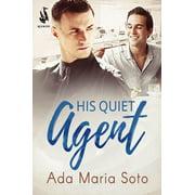 His Quiet Agent - eBook