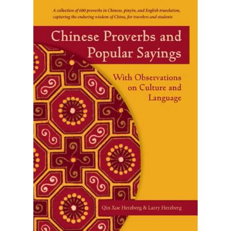 Chinese Proverbs and Popular Sayings : With Observations on Culture and Language](Chinese Saying)