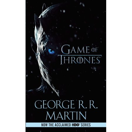 A Game of Thrones (HBO Tie-in Edition) : A Song of Ice and Fire: Book One