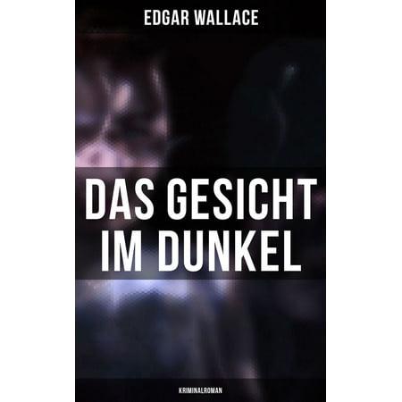 Das Gesicht im Dunkel: Kriminalroman - eBook (Square Rundes Gesicht)