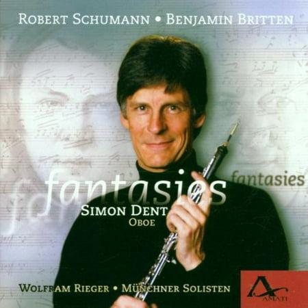Dent  Simon   Rieger  Wolfram   Munchner Solisten   Fantasies  Schumann Britten Hawkins  Cd