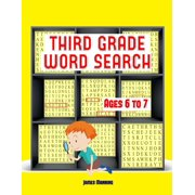 Third Grade Word Search: Third Grade Word Search: A large print children's word search book with word search puzzles for third grade children: The word search exercises in this book are fully photocop