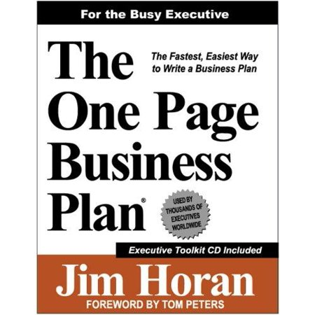 The One Page Business Plan  For The Busy Executive  The Fastest  Easiest Way To Write A Business Plan