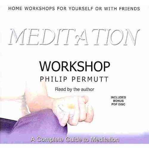Meditation Workshop: A Complete Guide to Meditation: Library Edition