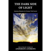 Activating Consciousness: The Dark Side of Light (Paperback)