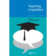 Teaching Linguistics : Reflections on Practice