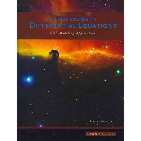A First Course in Differential Equations: With Modeling Applications by