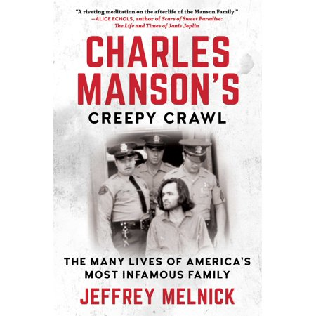Charles Manson's Creepy Crawl