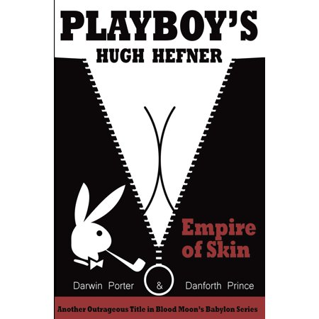 Playboy's Hugh Hefner : Empire of Skin for $<!---->