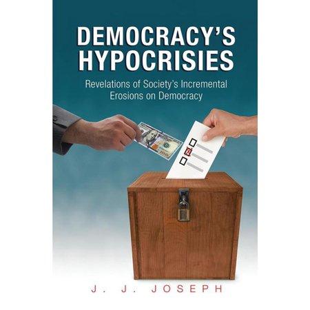 Democracy'S Hypocrisies - eBook