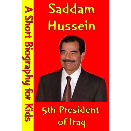 Saddam Hussein : the 5th President of Iraq - eBook](Saddam Hussein Outfit)