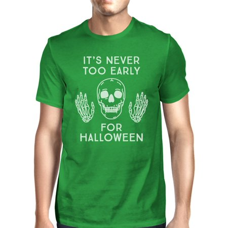 It's Never Too Early For Halloween T-Shirt Mens Green Skull Shirt