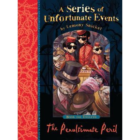 The Penultimate Peril (A Series of Unfortunate Events) (A Series Of Unfortunate Events The Penultimate Peril)