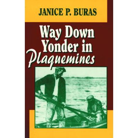 Way Down Yonder in Plaquemines (A Year Down Yonder Chapter 1 Summary)