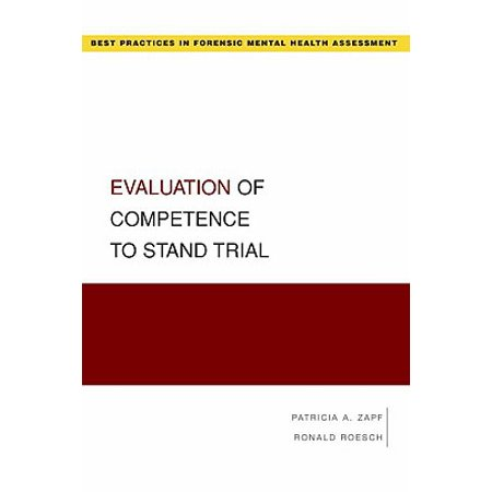 Evaluation of Competence to Stand Trial (Health Assessment Template Best Practice)