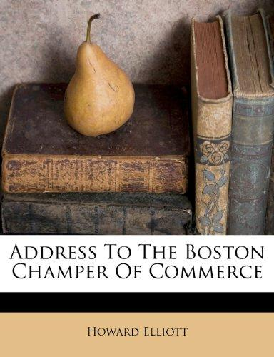 Address to the Boston Champer of Commerce by