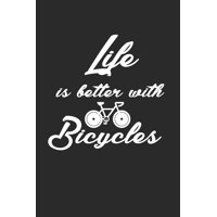 Life Is Better with Bicycles : Rad Notizbuch Mountain Bike Planner Cycle Notebook Cyclist Journal 6x9 kariert squared
