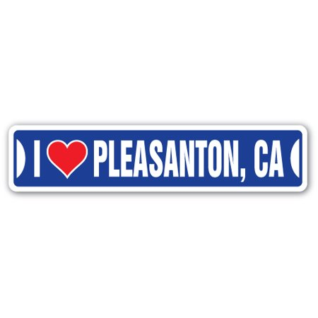 I LOVE PLEASANTON, CALIFORNIA Street Sign ca city state us wall road décor gift - City Of Pleasanton Jobs