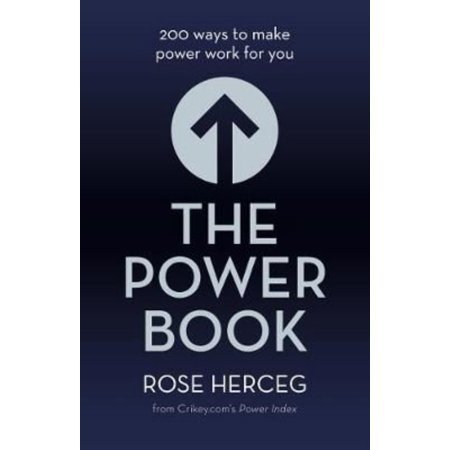 The Power Book: 200 Ways to Make Power Work for You