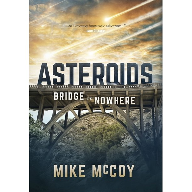 Asteroids: Asteroids: Bridge to Nowhere (Hardcover)