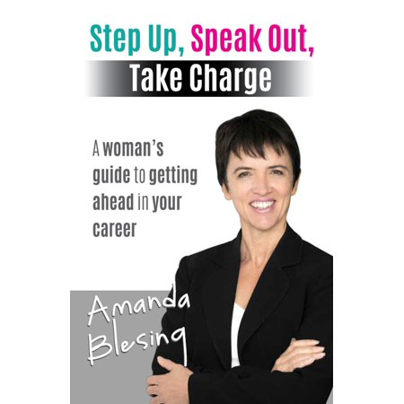 Step Up, Speak Out, Take Charge - eBook (Diablo 3 Shut Up And Take My Money)