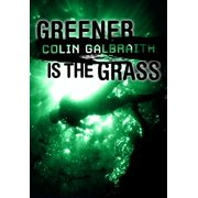 Greener is the Grass - eBook