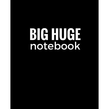 Big Huge Notebook (820 Pages): Black, Extra Large Blank Page Draw and Write Journal, Notebook, Diary (Paperback)