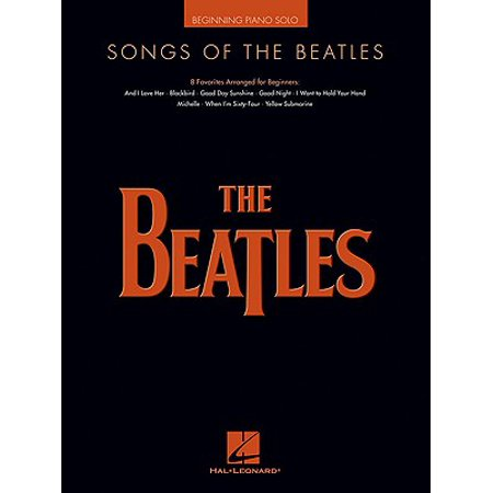Songs of the Beatles : Beginning Piano Solo