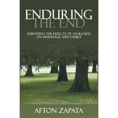 Enduring the End: Surviving the Effects of an Illness on Marriage and Family
