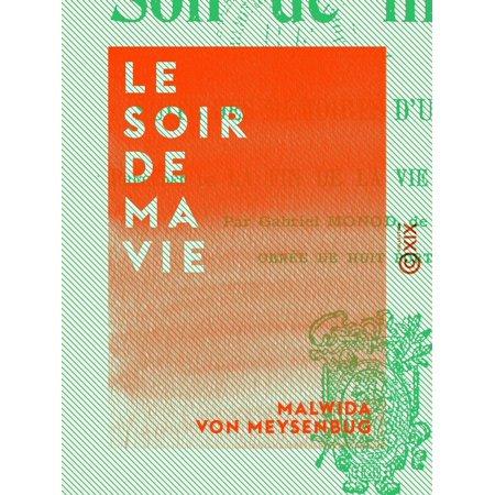 Le Soir de ma vie - Suite des Mémoires d'une idéaliste - (Le Soir D'halloween)