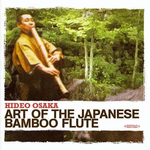 Hideo Osaka - Art of the Japanese Bamboo Flute [CD]