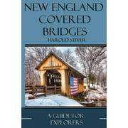 New England Covered Bridges - Paperback