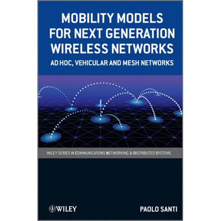 Mobility Models for Next Generation Wireless Networks - eBook