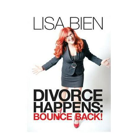 Divorce Happens  Bounce Back