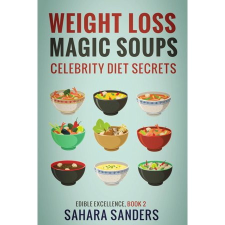 Weight-Loss Magic Soups / Celebrity Diets - eBook