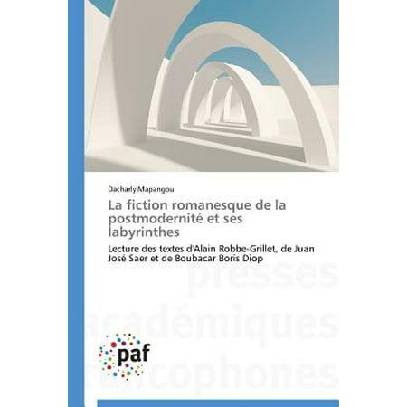 La Fiction Romanesque de la Postmodernit� Et Ses