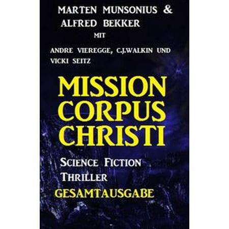 Halloween Store Corpus Christi (Mission Corpus Christi - Gesamtausgabe: Science Fiction Thriller -)