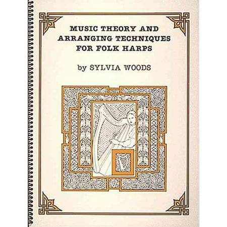 Folk Wood Music - Music Theory and Arranging Techniques for Folk Harps