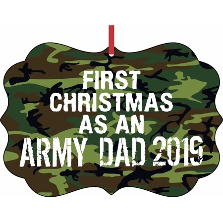 US Army First Christmas as an Army Dad 2019 Elegant Aluminum SemiGloss Christmas Ornament Tree Decoration - Unique Modern Novelty Tree Décor Favors ()