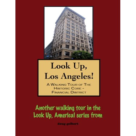Look Up, Los Angeles! A Walking Tour of The Historic Core: Financial District - - Financial District Halloween