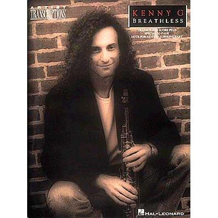 - Kenny G - Breathless : Soprano, Alto, and Tenor Saxophone