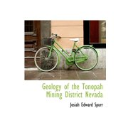 Geology of the Tonopah Mining District Nevada