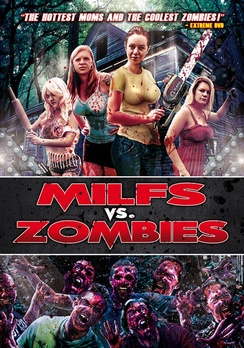 4 MILFs vs. Zombies (DVD) by WORLD WIDE MULTI MED