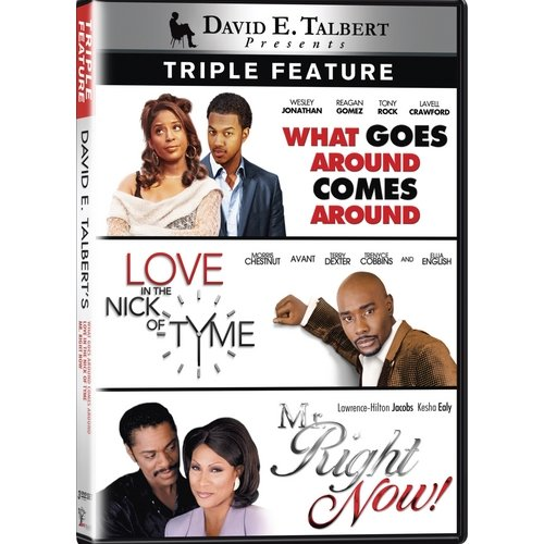 David E. Talbert Triple Feature: What Goes Around Comes Around / Love In The Nick Of Tyme / Mr. Right Now! (Widescreen)