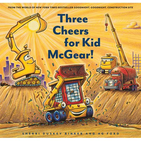 Three Cheers for Kid McGear! : (Family Read Aloud Books, Construction Books for Kids, Children's New Experiences Books, Stories in Verse) (Programmed Reading Book 3)