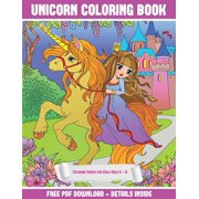 Coloring Books for Girls Ages 8 - 12: Coloring Books for Girls Ages 8 - 12 (Unicorn Coloring Book): A Unicorn Coloring (Colouring) Book with 30 Coloring Pages That Gradually Progress in Difficulty: Th